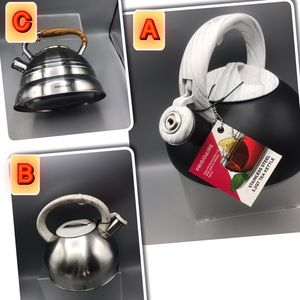 Stainless Steel 3 styles tochoose from Tea kettles